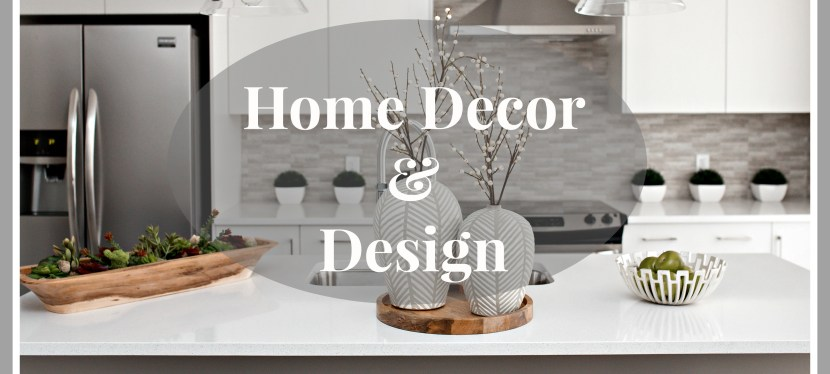 Home Décor & Design