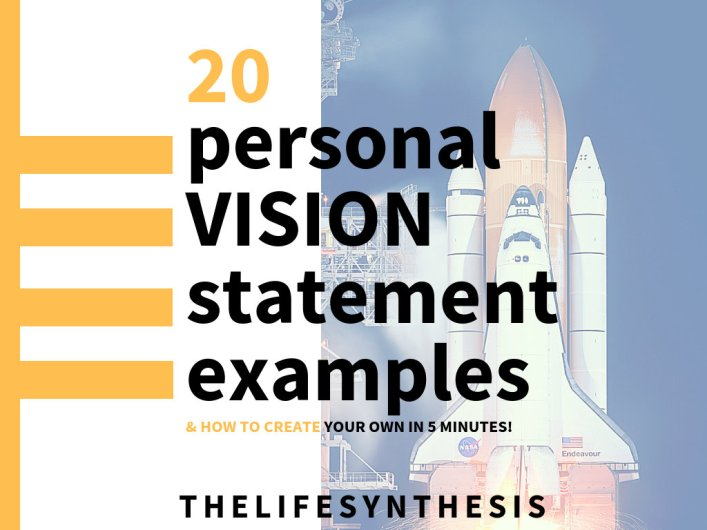 10 personal vision statement examples and how to make your