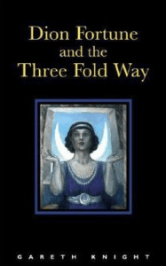 Gareth Knight's great collection of essays, Dion Fortune and the Three Fold Way.