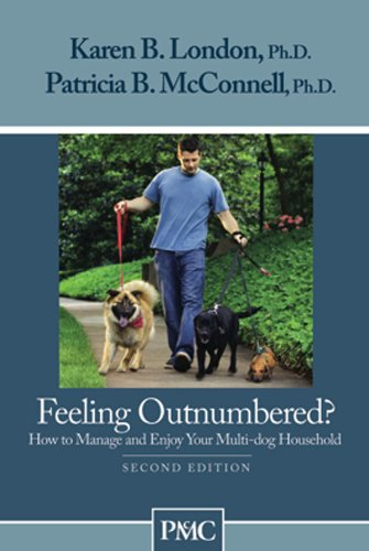 Feeling Outnumbered? by Karen B. London, Ph.D. and Patricia B. McConnell, Ph.D