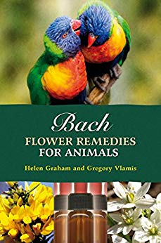 Bach Flower Remedies for Animals by Helen Graham and Gregory Vlamis