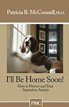 I'll Be Home Soon! by Patricia B. McConnell, Ph.D