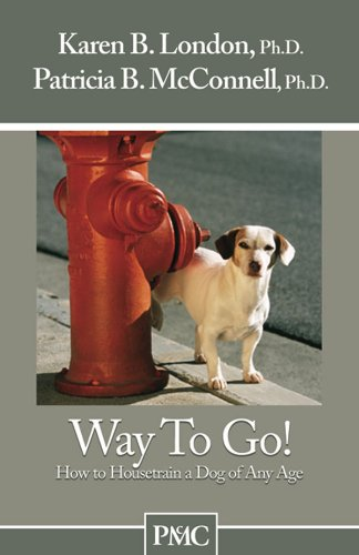 Way to Go by Karen B. London, Ph.D. and Patricia B. McConnell, Ph.D