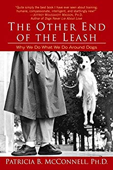 The Other End of the Leash by Patricia B. McConnell, Ph.D