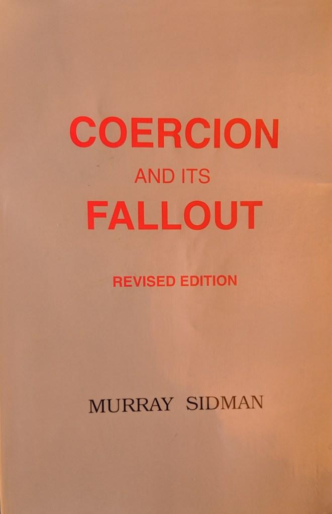 Coercion And Its Fallout