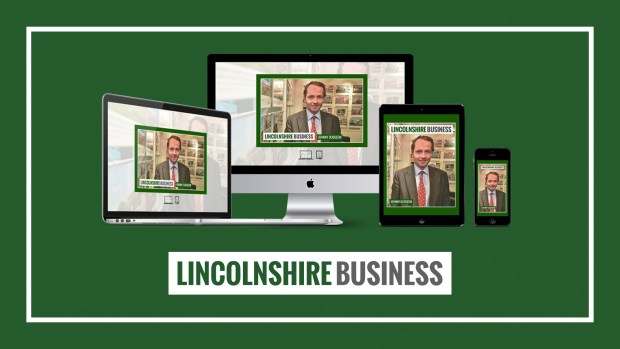 Issue 14 of the weekly Lincolnshire Business Magazine is available to read now.
