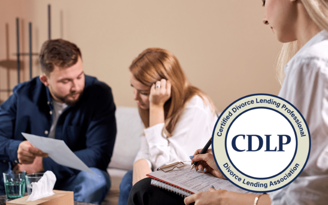 Divorce Mediation – the House, the Mortgage, and the CDLP™