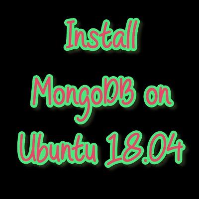 install mongodb on ubuntu 18.04