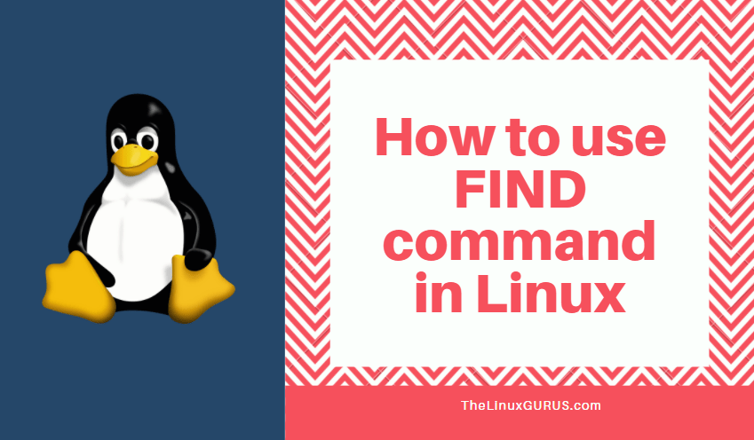 how to use find command in linux