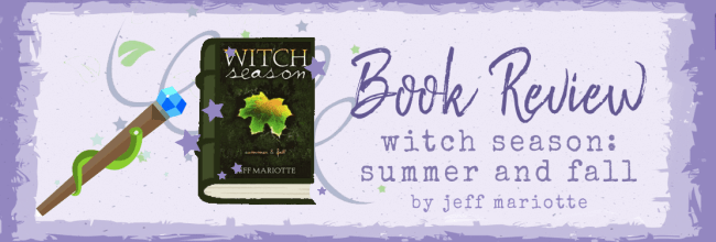 Witch Season – Summer & Fall by Jeff Mariotte