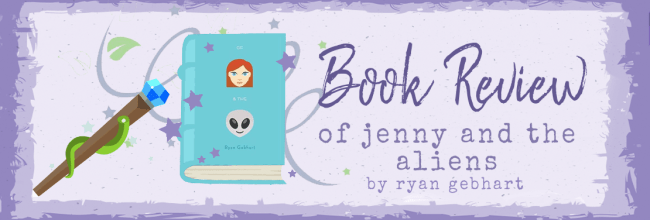 Of Jenny and the Aliens by Ryan Gebhart