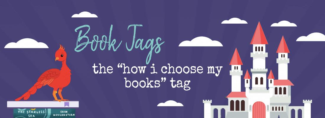 How I Choose My Books Tag!