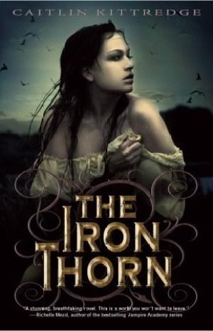 The Iron Thorn by Caitlin Kittredge