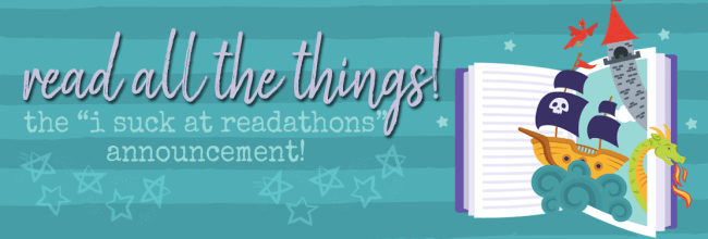 I Suck at Readathons, Readathon