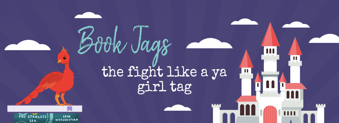 Fight Like a YA Girl Tag