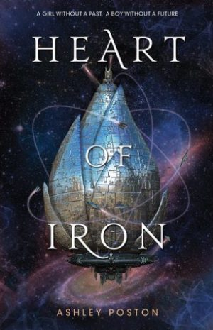 Heart of Iron by Ashley Poston