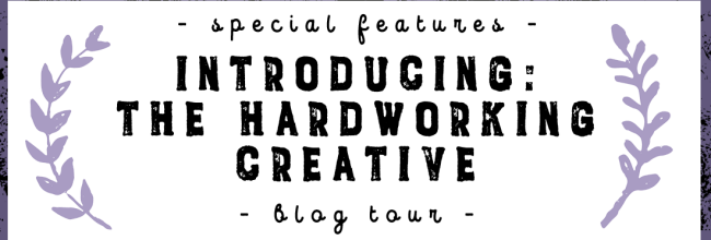 Introducing:  The Hardworking Creative