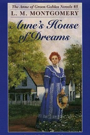 anne's house of dream by l. m. montgomery