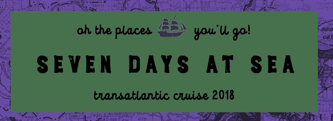 Transatlantic Cruise: Seven Days At Sea (2/8)