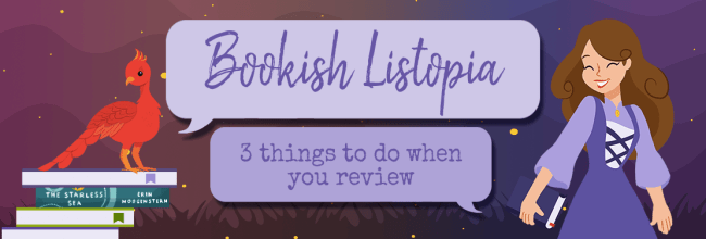 Three Things to Make Sure You Do When You Review