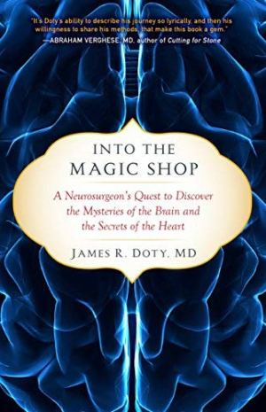 Into the Magic Shop by James R. Doty