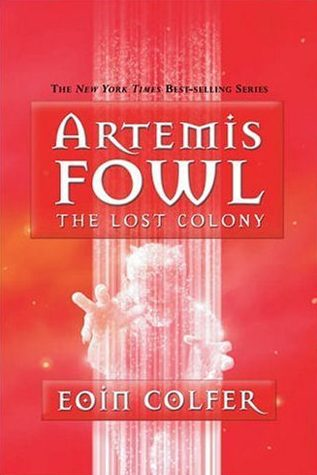 The Lost Colony by Eoin Colfer