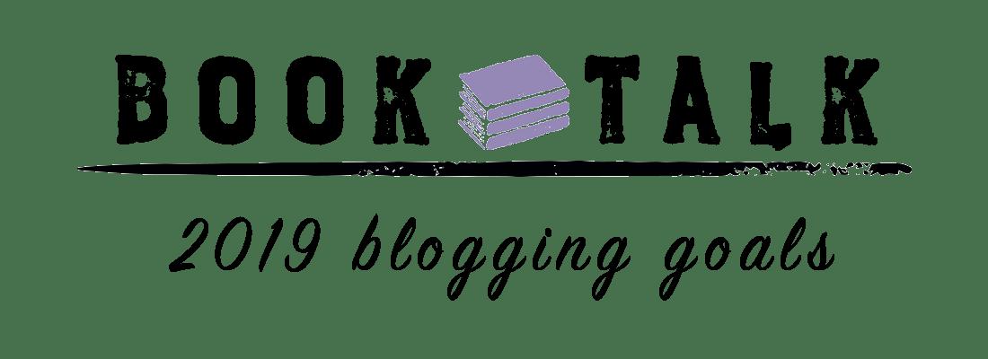 2019 Blogging Goals