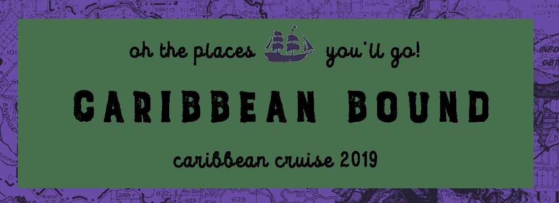Mini Hiatus Announcement – Caribbean Bound!