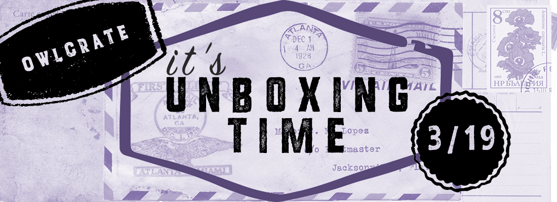 Murder & Mayhem // March 2019 OwlCrate Unboxing // SPOILERS