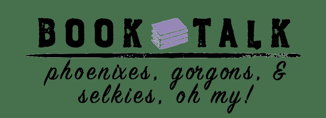 Phoenixes, Gorgons, & Selkies – Oh My!