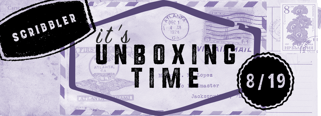 Storytelling: An August 2019 Scribbler Unboxing