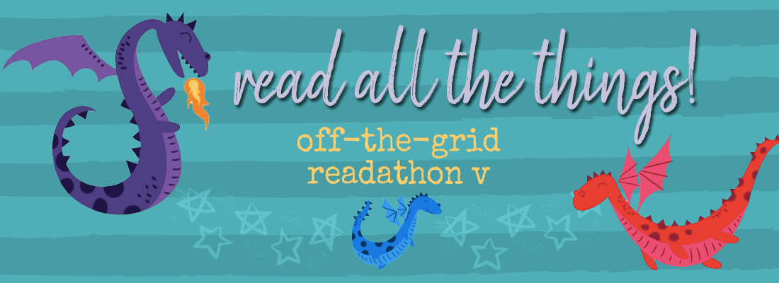 In Which I Do Not Read Books:  Off-the-Grid Readathon V Review