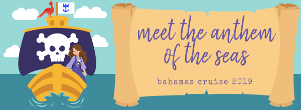 Meet the Anthem of the Seas! (Bahamas Cruise 1/4)