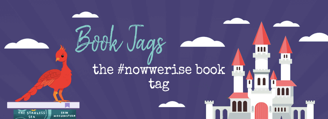The #NowWeRise Book Tag