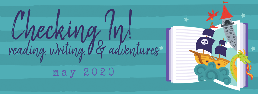 "Finding My ""New Normal"" – The May 2020 Wrap Up"