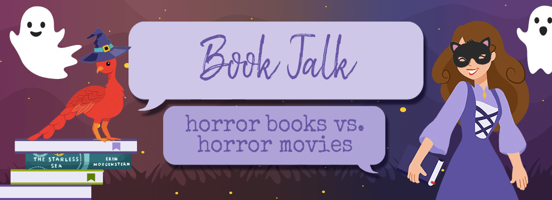 The Horror Genre:  Books vs. Movies and How They Differ