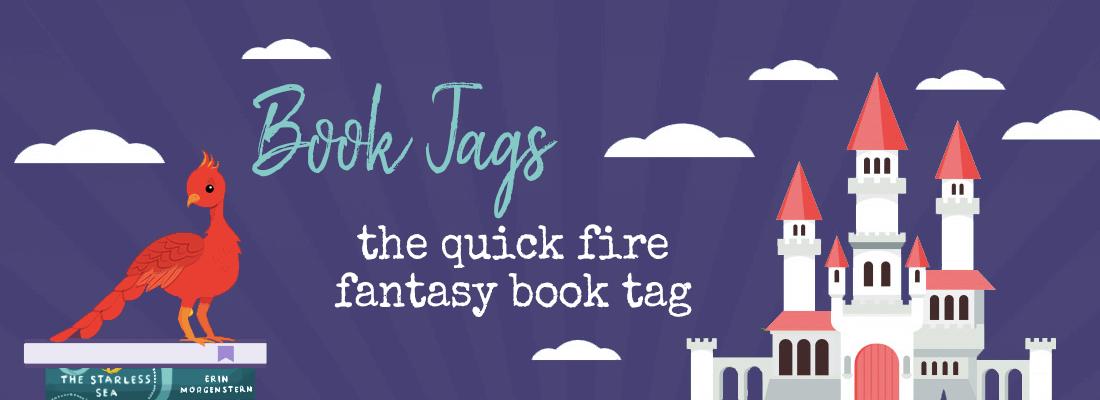 Quick Fire Fantasy Tag