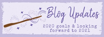 blog updates 2020 goals and looking forward to 2021