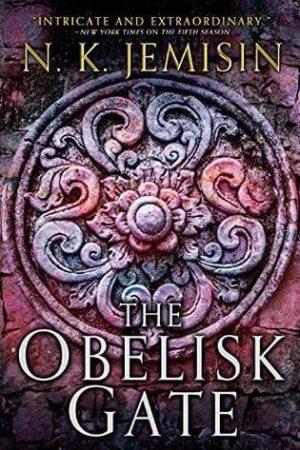 The Obelisk Gate by N. K. Jemisen