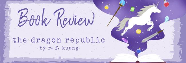 The Dragon Republic by R. F. Kuang