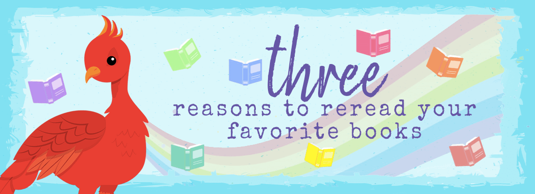 Three Reasons to Go Back and Reread Books