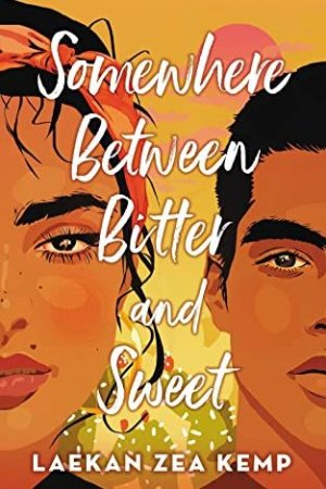 Somewhere Between Bitter and Sweet by Laekan Sea Kemp