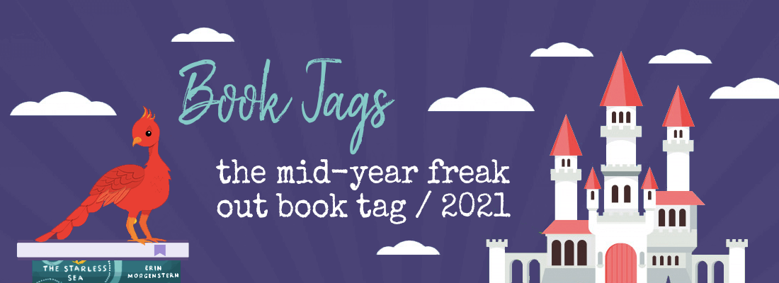 The Mid-Year Freak Out Book Tag (2021 Edition)