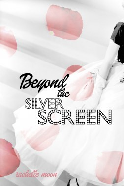 Beyond the Silver Screen