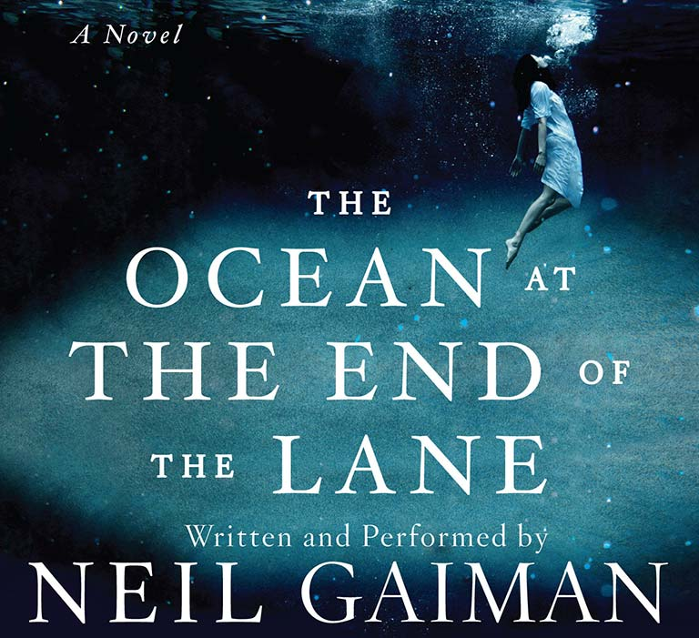 The Ocean at the End of the Lane by Neil Gaiman