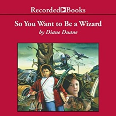 So You Want to Be a Wizard by Diane Duane (Audiobook)