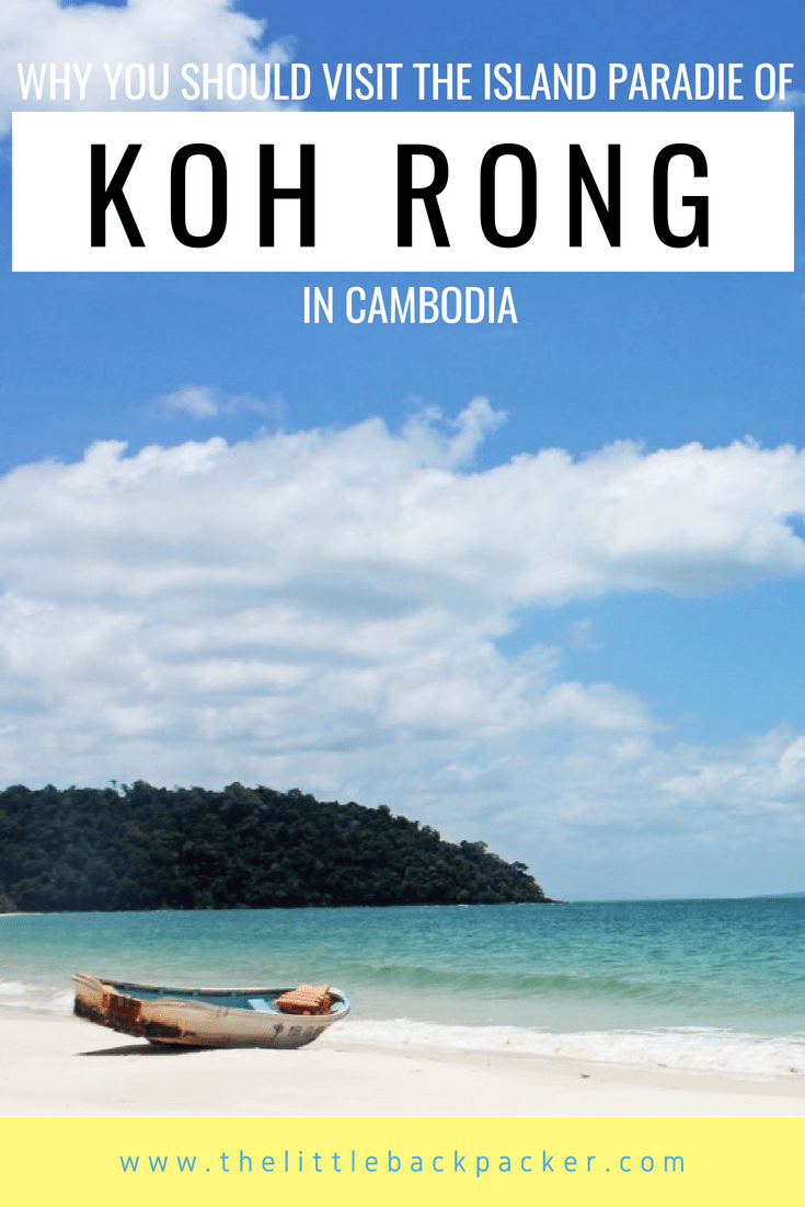 Why you should visit the Paradise island of Koh Rong