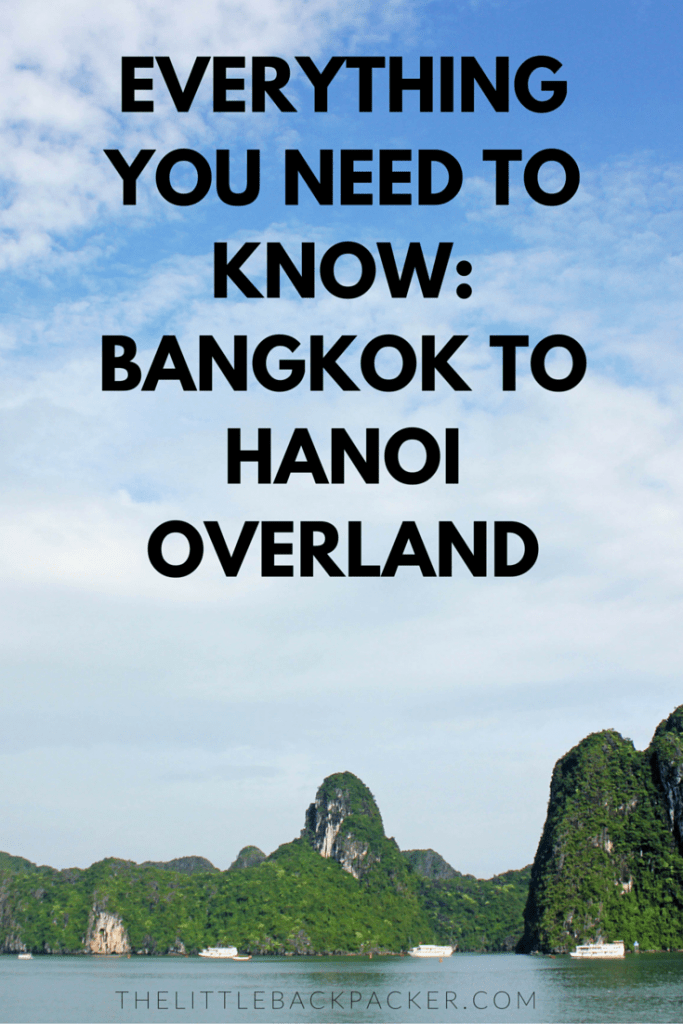 Everything You Need To Know: Bangkok To Hanoi Overland