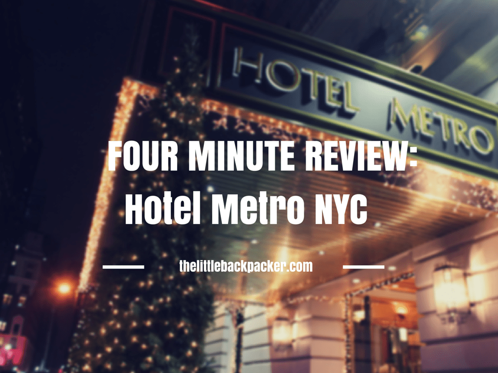 Hotel Metro NYC Review