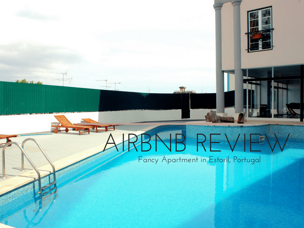 Review: Airbnb Portugal – A Fancy Apartment in Estoril